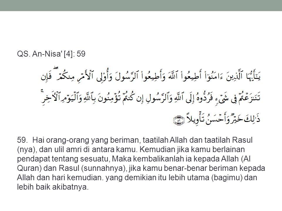 QS. An-Nisa [4]: 59 59.